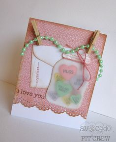 "Darling ""Sweet Treats Sweetie"" Card...with a vellum jar filled with paper ""candy"" hearts!  Emily Branch Designs: Avocado Arts."