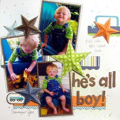 Layout: he's all boy - The Paper Variety....love the stitching around images...really makes it!