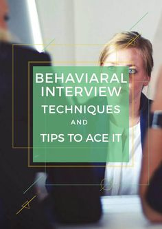 Behavioral Interviews- The Proven Techniques and Tips to Ace it | @scoopit http://sco.lt/...