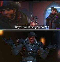 Reyes what did you do
