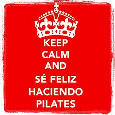 "@inspirahpilates's photo: ""Keep calm and sé feliz haciendo #pilates 