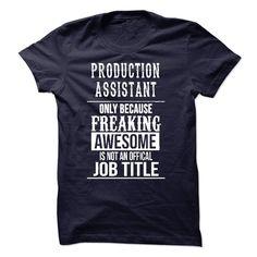 Production Assistant T-Shirt T Shirt, Hoodie, Sweatshirts - custom made shirts #Cotton #Women