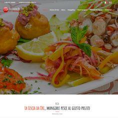 La Liscia da Ori, mangiare pesce al giusto prezzo! Restyling completo del nuovo sito web del gruppo Orazi.  www.ristorantelalisciadaori.it