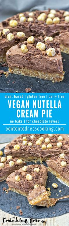 This Vegan Nutella Cream Pie is simply to die for. Just 5 ingredients, 3 easy steps, a nobake crust. One of the best gluten free cakes you will make. #vegan #glutenfree #plantbased #cake #dairyfree