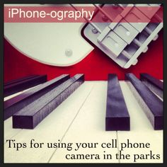 iPhone-ography #Disney style (using your cell phone camer in the parks)