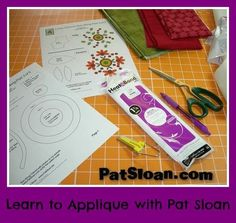 Pat Sloan applique tutorial - this is so clear and concise  - she makes it seem fool proof.