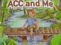 Agenesis Corpus Callosum: ACC and Me Book