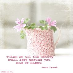 anne frank's beautiful words | Flickr - Photo Sharing!
