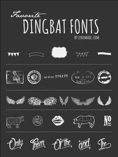 Dingbats fonts — Lenemade- What about that 'date stamp' one?  That could be kinda cool...