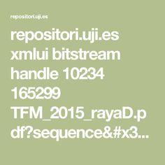 repositori.uji.es xmlui bitstream handle 10234 165299 TFM_2015_rayaD.pdf?sequence=1