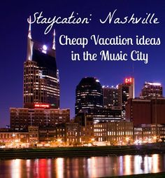 Looking for budget-friendly things to in the Music City?  Here's a list of things to do in Nashville for free or cheap. #staycation