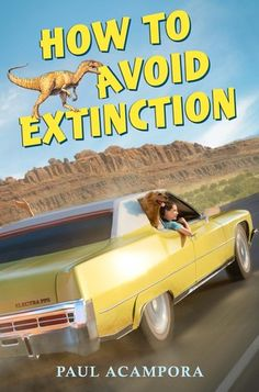 How to Avoid Extinction  by Paul Acampora / September 2016
