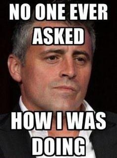 Joey Tribbiani, sad!