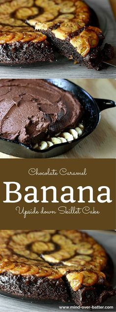 This Chocolate Caramel Banana Upside-Down Skillet Cake has all the elements you look for in a great piece of cake! Chocolate - Check -- Buttery Brown sugar caramel - Got 'em! -- Ripe bananas - Heck yeah!  And this cake begins and ends in a skillet. Can't get better than that! www.mind-over-bat...