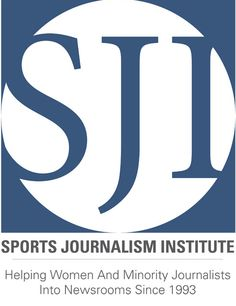 Sports Journalism Institute: Helping Women and Minority Journalists Into Newsrooms
