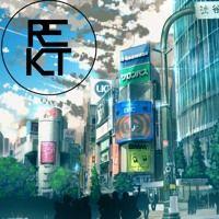 Rekt - Shibuya by REKT on SoundCloud