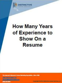 Is there really a certain number of years of experience that you should put on your resume? Does this information really count? Here are tips on the number of years that you should put in your experience.