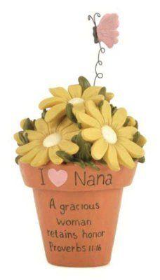 I Love Nana, A Gracious Woman Figurine