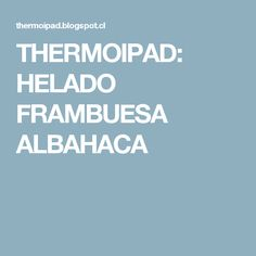 THERMOIPAD: HELADO FRAMBUESA ALBAHACA