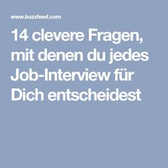 14 clevere Fragen, mit denen du jedes Job-Interview für Dich entscheidest Neuer Job, Interview, Good To Know, Life Lessons, Life Tips, Life Hacks, Coaching, Career, Health Fitness