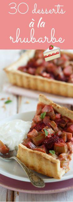 Tartes, muffins, clafoutis : 30 recettes de desserts à la rhubarbe !