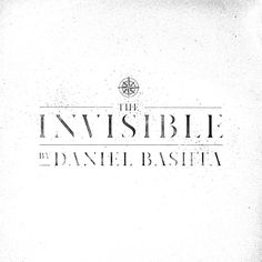 Daniel Bashta – The Invisible » LISTEN New Music!