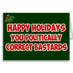 Funny Xmas cards for all who aren't politically correct at Christmas Funny Xmas Cards, Send Christmas Cards, Holiday Cards, Happy Holidays, Politics, Funny Christmas Ecards, Christian Christmas Cards, Happy Holi, Funny Christmas Cards
