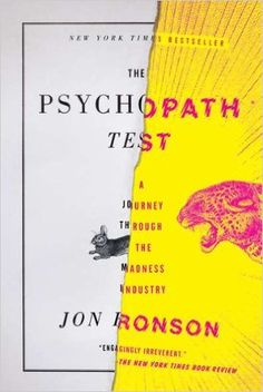 Amazon.fr - The Psychopath Test: A Journey Through the Madness Industry - Jon Ronson - Livres
