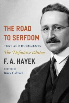 The Road to Serfdom by F. A. Hayek - everyone should read this book on economics...