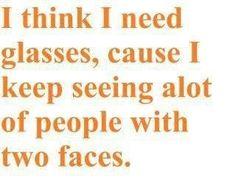 I Think I Need Glasses.