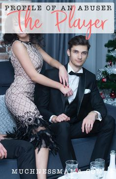 Handsome man in tuxedo sits on a couch being fawned over by a woman in a fancy dress | Profile of an abuser- The Player | MuchnessMama.com Relationship Advice Quotes, Marriage Relationship, Marriage Advice, Core Beliefs, Tuxedo For Men, Addiction Recovery, Lady And Gentlemen, Good Looking Men, Healthy Relationships
