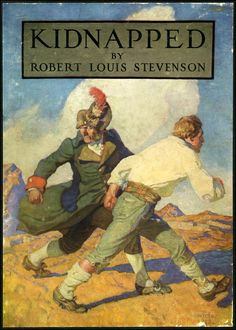 Robert Louis Stevenson!!! Ahh... -   -  David Balfour - Alan Breck Stewart -  James of the Glen,  Cluny - I hold these folks very closely in my heart and memory.