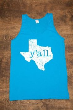 YALL Texas Shirt. I want this!!! I need this to rep my Texas pride! #VisibleChanges #TexasSalon