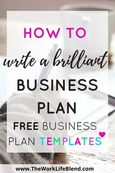Guide to Creating a Brilliant Business Plan How to Write a Brilliant Business Plan with links to some amazing FREE business plan templates.How to Write a Brilliant Business Plan with links to some amazing FREE business plan templates. Free Business Plan, Creating A Business Plan, Business Plan Template Free, Starting Your Own Business, Business Goals, Business Planning, Business Tips, Building A Business Plan, Business Writing