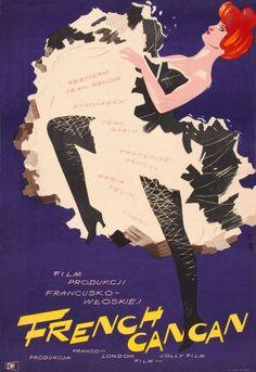 """French Cancan"" Polish Movie Poster by Adam Bowbelski (Jean Renoir / Jean Renoir, Cabaret, Vintage Ads, Vintage Posters, Moulin Rouge Dancers, Polish Movie Posters, French Movies, Art For Art Sake, Belle Epoque"