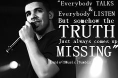 Tell it drake! Song Qoutes, Lyric Quotes, Movie Quotes, Life Quotes, Song Words, Wise Words, Hip Hop Lyrics, Rap Lyrics, Rap Verses