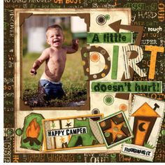 A Little dirt doesn't Hurt scrapbook layout