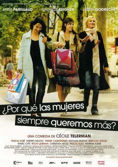 ¿Por qué las mujeres siempre queremos más? (2005) tt0412298 C