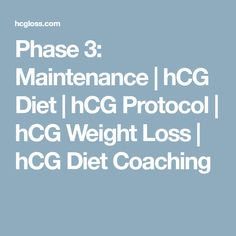 Phase 3: Maintenance | hCG Diet | hCG Protocol | hCG Weight Loss | hCG Diet Coaching