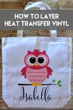 Layering Heat Transfer Vinyl   How to layer Heat Transfer Vinyl