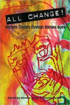 All Change!: Romani Studies Through Romani Eyes