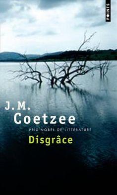 Disgrâce, J. M. Coetzee (conseil Elodie)