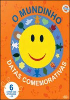 Coleção O MUNDINHO DATAS COMEMORATIVAS - ISBN 7898407054473