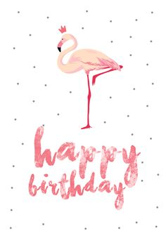 Flamingo birthday - Free Printable Birthday Card | Greetings Island