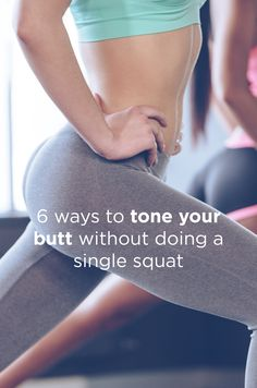 What foods to eat or avoid when you're trying to tone your butt