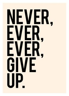 Never Give Up  in Classic Black and Cream  5x7 inch by theloveshop, $11.00