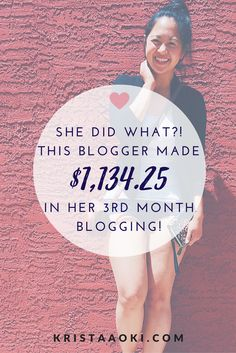 She did what?! Read about how this #GIRLBOSS built her blogging empire and earned over $1,100 in her THIRD month of blogging. | monthly income report, make money blogging, monetize your blog, blog for business, solopreneur success stories
