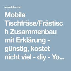 Mobile Tischfräse/Frästisch Zusammenbau mit Erklärung - günstig, kostet nicht viel - diy - YouTube
