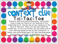Classroom Freebies: Context Clues Tic-Tac-Toe Game - practice using context clues to figure out word meaning.
