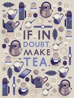 If in doubt, make tea. A blue themed tea quote board If in doubt, make tea. A blue themed tea. Chai, Cuadros Diy, Tea Quotes, Tea And Books, Cuppa Tea, My Cup Of Tea, How To Make Tea, Tea Recipes, High Tea